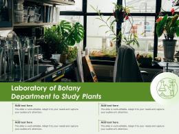 Laboratory Of Botany Department To Study Plants