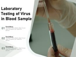 Laboratory Testing Of Virus In Blood Sample