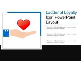 Ladder Of Loyalty Icon Powerpoint Layout
