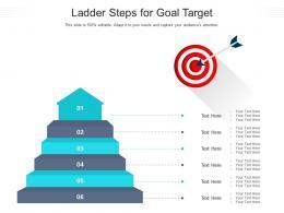 Ladder Steps For Goal Target Infographic Template