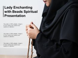 Lady Enchanting With Beads Spiritual Presentation