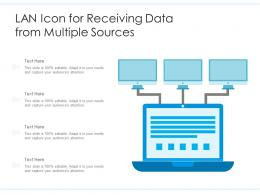 LAN Icon For Receiving Data From Multiple Sources