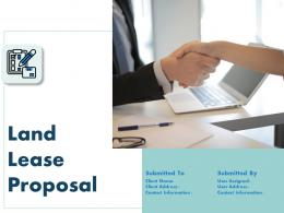 Land Lease Proposal Powerpoint Presentation Slides