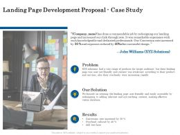 Landing Page Development Proposal Case Study Ppt Powerpoint Layouts Layouts
