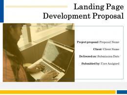 Landing Page Development Proposal Powerpoint Presentation Slides