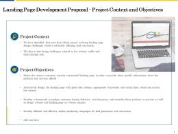 Landing Page Development Proposal Project Context And Objectives Ppt Powerpoint Themes