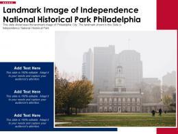 Landmark Image Of Independence National Historical Park Philadelphia Ppt Template