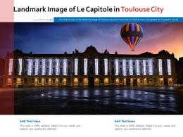 Landmark Image Of Le Capitole In Toulouse City Powerpoint Presentation PPT Template