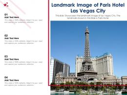 Landmark Image Of Paris Hotel Las Vegas City Ppt Template