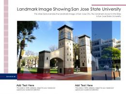 Landmark Image Showing San Jose State University Ppt Template