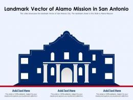 Landmark Vector Of Alamo Mission In San Antonio Ppt Template