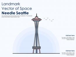 Landmark Vector Of Space Needle Seattle Ppt Template