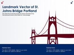 Landmark Vector Of St Johns Bridge Portland Ppt Template