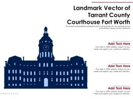 Landmark Vector Of Tarrant County Courthouse Fort Worth Ppt Template