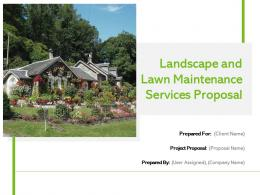 Landscape And Lawn Maintenance Services Proposal Powerpoint Presentation Slides
