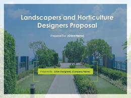 Landscapers And Horticulture Designers Proposal Powerpoint Presentation Slides