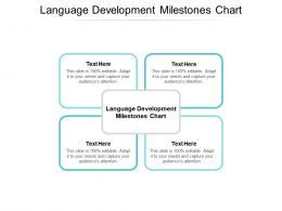 Language Development Milestones Chart Ppt Powerpoint Presentation Outline Infographics Cpb