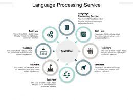 Language Processing Service Ppt Powerpoint Presentation Diagram Lists Cpb