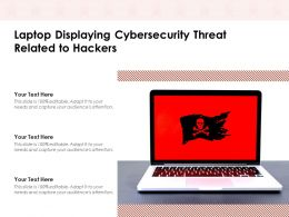 Laptop Displaying Cybersecurity Threat Related To Hackers