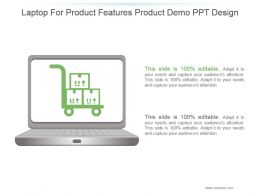 Laptop For Product Features Product Demo Ppt Design