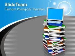 Laptop On Pile Of Books Education PowerPoint Templates PPT Themes And Graphics 0213