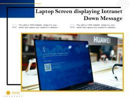 Laptop Screen Displaying Intranet Down Message