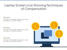 Laptop Screen Icon Showing Techniques Of Compensation