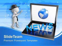 Laptop With News Journalist Globe PowerPoint Templates PPT Themes And Graphics 0213