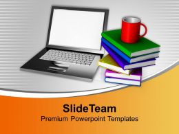Laptop With Stack Of Books And Mug Powerpoint Templates Ppt Themes And Graphics 0213