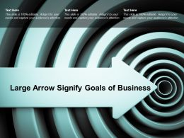Large Arrow Signify Goals Of Business