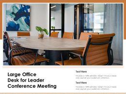 Large Office Desk For Leader Conference Meeting