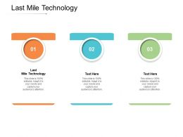 Last Mile Technology Ppt Powerpoint Presentation Layouts Show Cpb