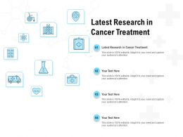 Latest Research In Cancer Treatment Ppt Powerpoint Presentation Summary Examples