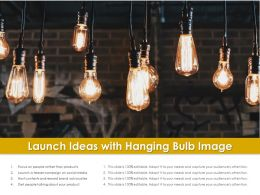 Launch Ideas With Hanging Bulb Image