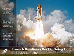 Launch Readiness Rocket Going Up In Space Shuttle
