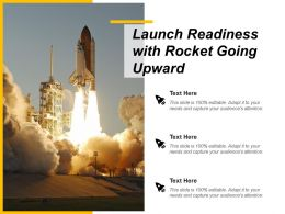 Launch Readiness With Rocket Going Upward