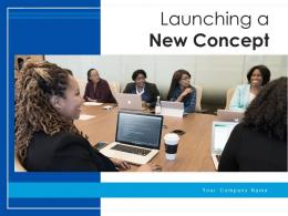 Launching A New Concept Process Development Product Communication Strategy