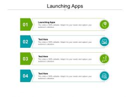 Launching Apps Ppt Powerpoint Presentation Gallery Master Slide Cpb