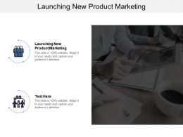 Launching New Product Marketing Ppt Powerpoint Presentation Ideas Portfolio Cpb