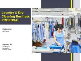 Laundry And Dry Cleaning Business Proposal Powerpoint Presentation Slides