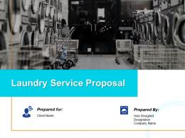 Laundry Service Proposal Powerpoint Presentation Slides