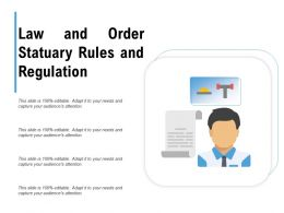 Law And Order Statuary Rules And Regulation