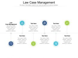 Law Case Management Ppt Powerpoint Presentation Professional Ideas Cpb