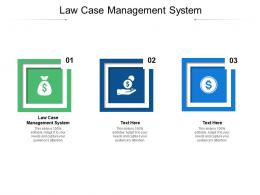 Law Case Management System Ppt Powerpoint Presentation Slides Cpb