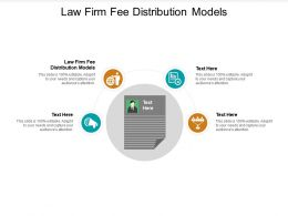 Law Firm Fee Distribution Models Ppt Powerpoint Presentation Inspiration Graphics Pictures Cpb