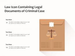 Law Icon Containing Legal Documents Of Criminal Case
