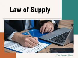 Law Of Supply Government Analyzing Business Financial Document