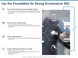 Lay The Foundation For Strong Ecommerce SEO Can Start Ppt Powerpoint Presentation Gallery