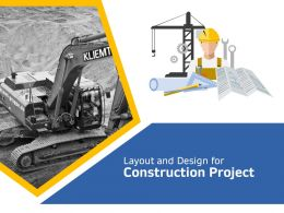 Layout And Design For Construction Project N344 Ppt Powerpoint Presentation Portfolio Outfit