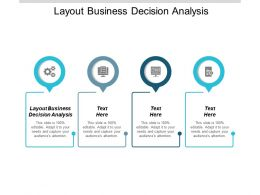 Layout Business Decision Analysis Ppt Powerpoint Presentation Pictures Format Ideas Cpb